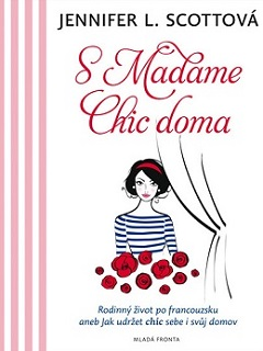 kniha S Madame Chic doma