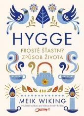 kniha Hygge: Prostě šťastný způsob života