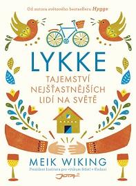 kniha Lykke Tajemství nejšťastnějších lidí na světě
