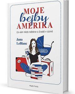 kniha Moje bejby Amerika
